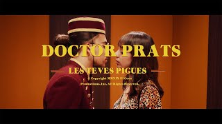 Doctor Prats - Les teves Pigues (Videoclip oficial)