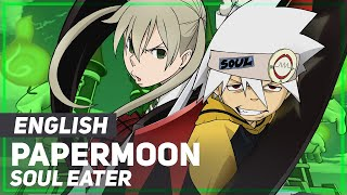 "ENGLISH ""PAPERMOON"" Soul Eater (AmaLee & dj-Jo)"