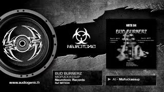 BUD BURNERZ - A1 - MOFUCKASSUP - MOFUCKASSUP - NRTX04
