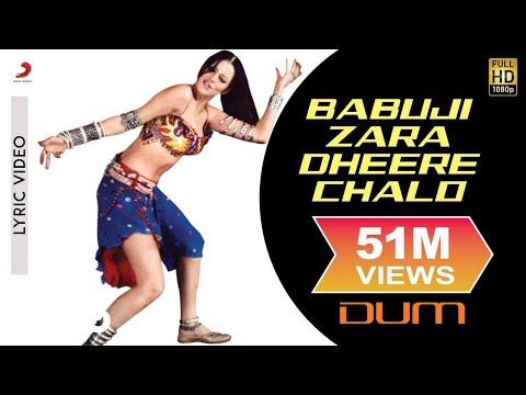 Babuji Zara Dheere Chalo  Lyric   Dum  Yana Gupta
