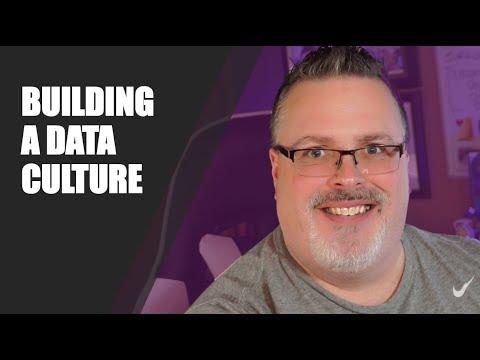 Building a Data Culture