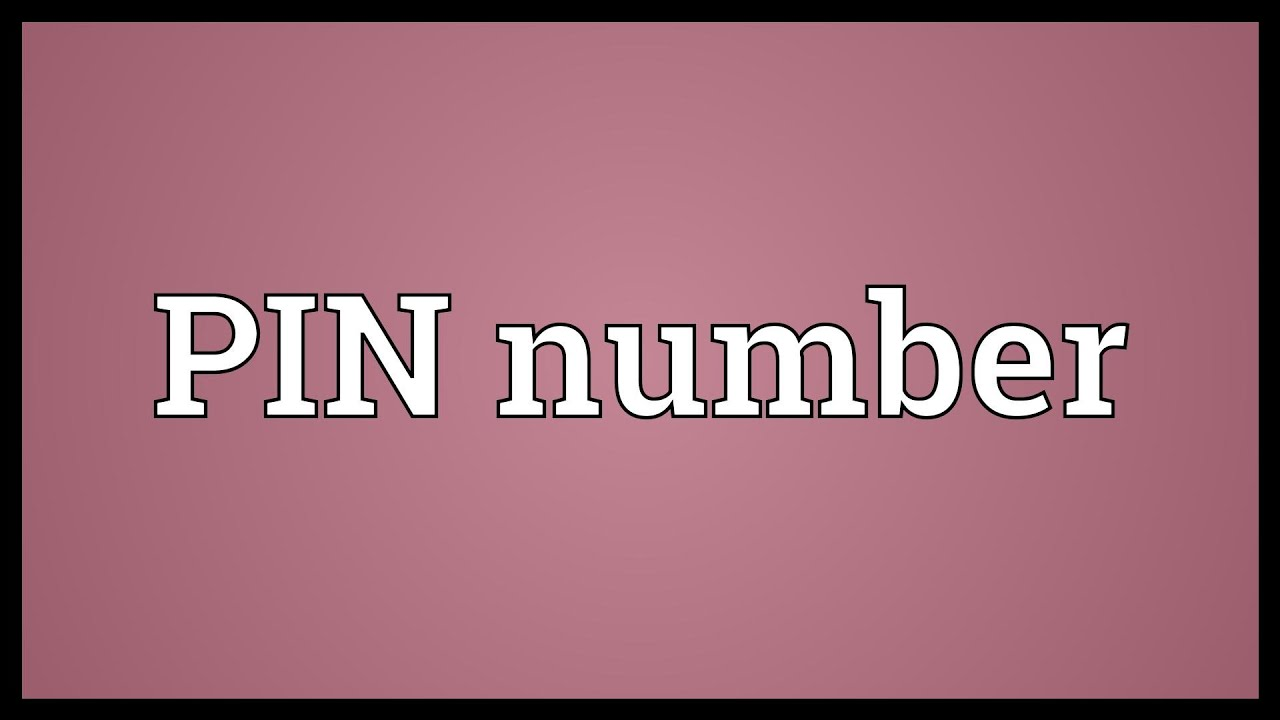 PIN number Meaning