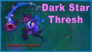 Dark Star Thresh - League of Legends