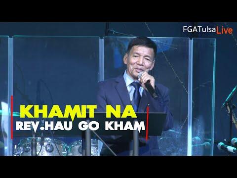 Rev.Hau Go Kham I KHA MIIT NA (Zomi Service) # April 14,2019