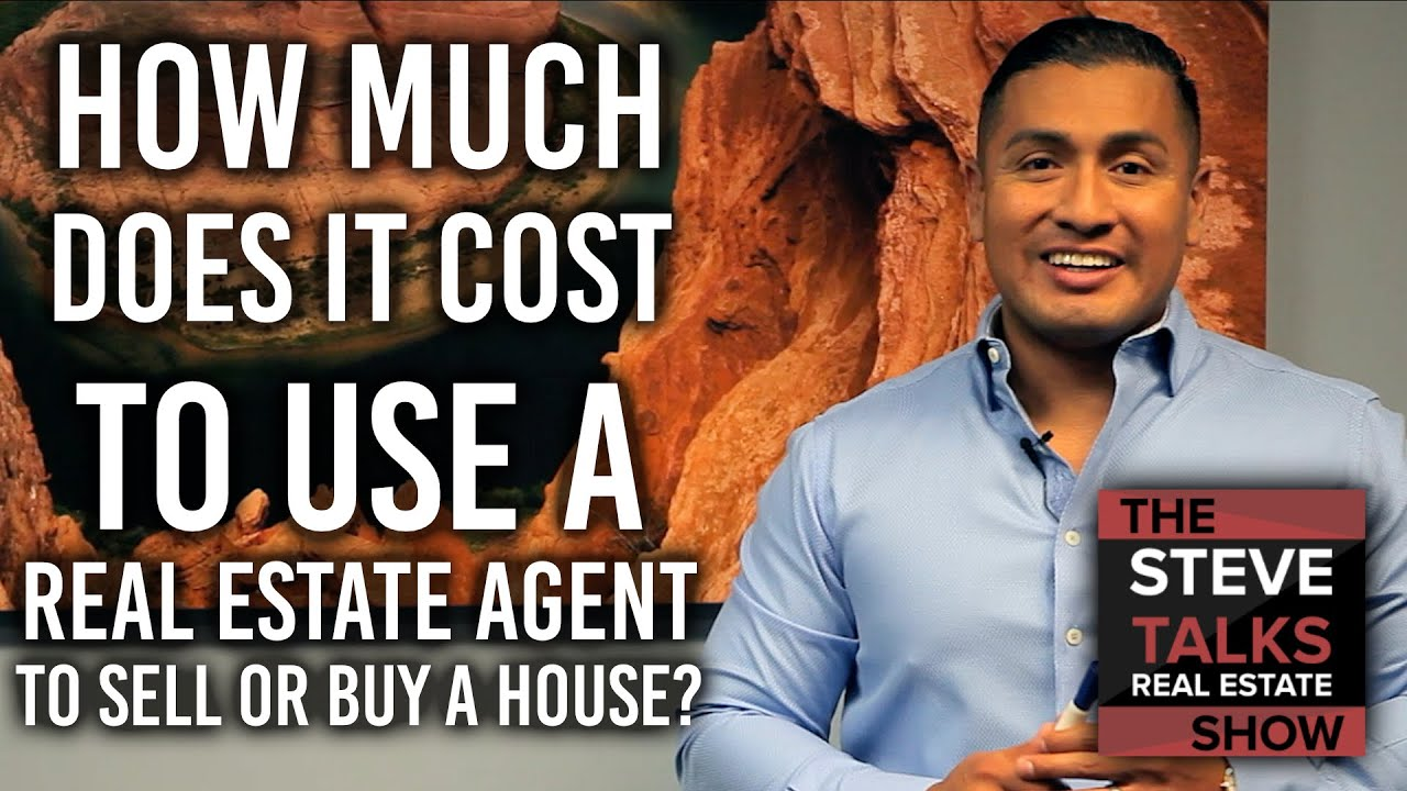 Phoenix Real Estate Agent - How Much Does It Cost To Use A Real Estate Agent To Sell or Buy A House?
