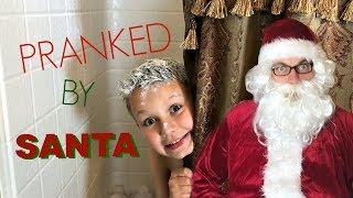 PRANKED by Santa!