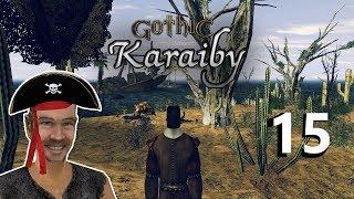 15#GOTHIC II NK - KARAIBY - SPOTKANIE Z SAMYM TWÓRCĄ MODA!