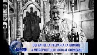 Doi ani de la plecarea la Domnul a Mitropolitului Nicolae Corneanu