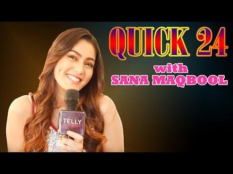 Quick 24 With Sana Maqbool | Aadat Se Majboor | Telly Reporter Exclusive