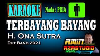 Download lagu TERBAYANG BAYANG Ona Sutra KARAOKE Nada PRIA