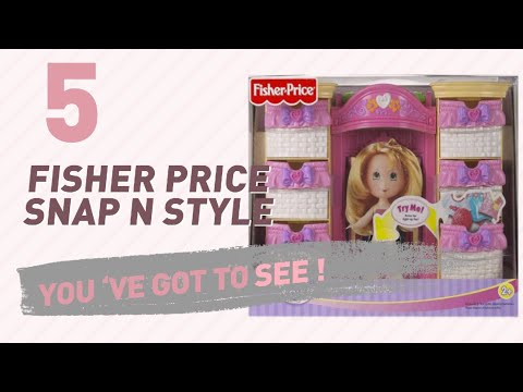 Fisher Price Snap N Style // New & Popular 2017