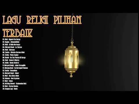 Lagu Religi Pilihan Terbaik 2018  - Lagu Religi Islam Spesial Lebaran