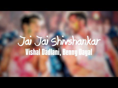 Jai Jai Shivshankar Lyrics War  Hrithik Roshan  Tiger Shroff