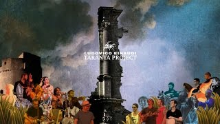Ludovico Einaudi - Taranta Project - EPK French Sub. - EPK
