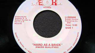 Emcee Qualified - Hard As A Brick 1986
