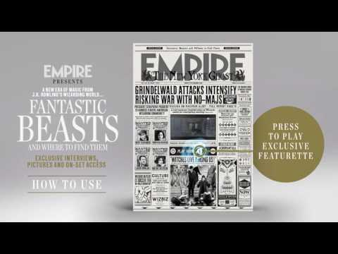 Empire's Fantastic Beasts video cover – how it works | Empire Magazine