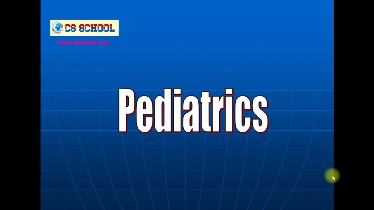 Pediatrics for USMLE Step 2 CS, Part I mp4