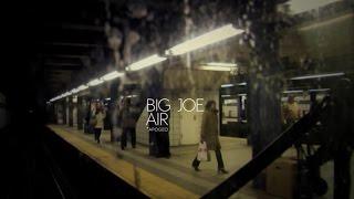 BIG JOE - AIR