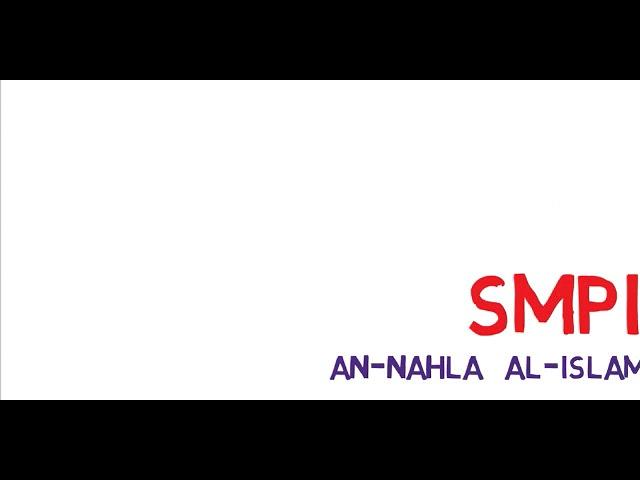 Open Registrasi SMPIT An-Nahla Al-Islamy Bekasi