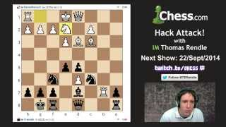 IM Thomas Rendle vs IM Daniel Rensch Grudge Match in Hack Attack 35!