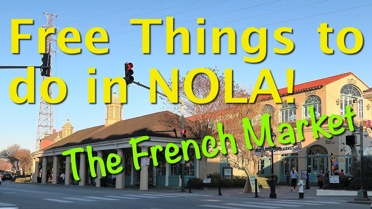 Free things to do in new orleans explore the french for Things not to miss in new orleans