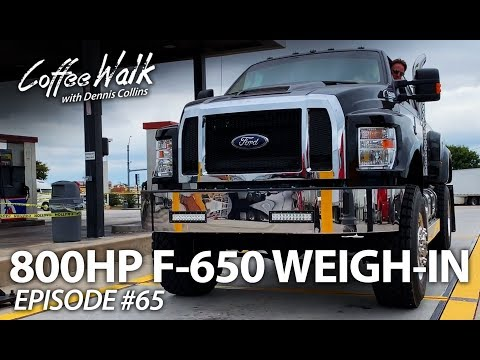 Coffee Walk Ep.65: 800HP F-650 GETS WEIGHED