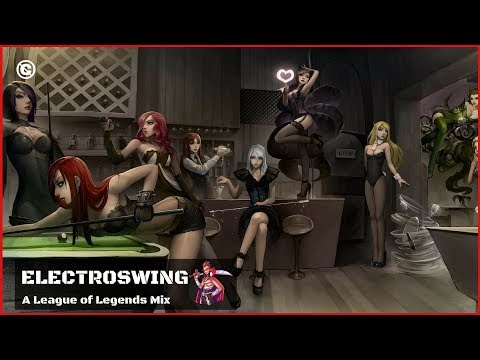 Music for Playing LOL ⭐️ ElectroSwing ⭐️ Playlist to play League of Legends