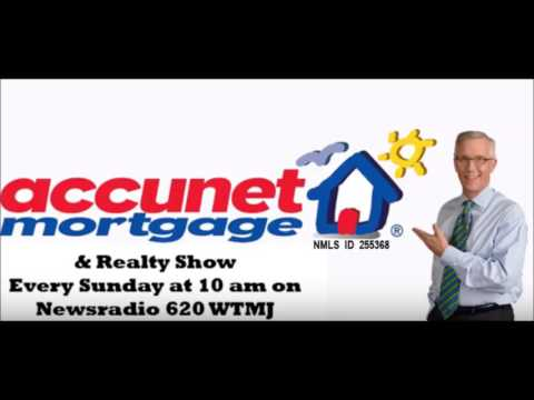 Accunet Mortgage & Realty Show for May 7, 2017