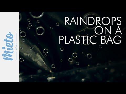 Raindrops on a plastic bag. No talking