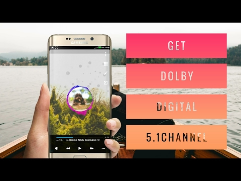 How To Get Dolby Digital 5.1 Sound On Android