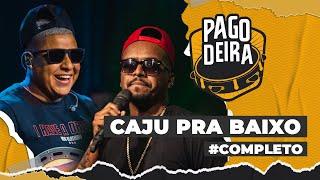 FM O Dia - Caju Pra Baixo (Completo) @Pagodeira