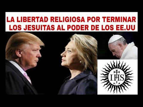 LA LIBERTAD RELIGIOSA POR TERMINAR LOS JESUITAS AL PODER DE LOS EE.UU (Nelson Berru)