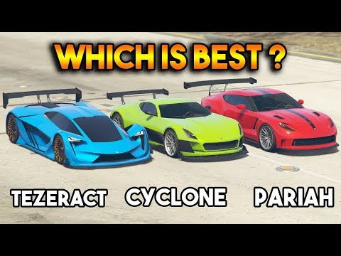 GTA 5 ONLINE : TEZERACT VS CYCLONE VS PARIAH WHICH IS FASTEST?