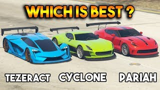 GTA 5 ONLINE : TEZERACT VS CYCLONE VS PARIAH (WHICH IS FASTEST?)