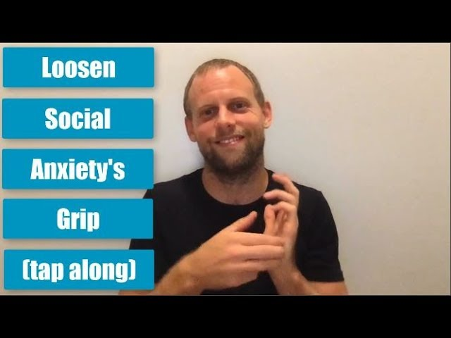 Loosen Social Anxiety's Grip (Tap Along) |🔥