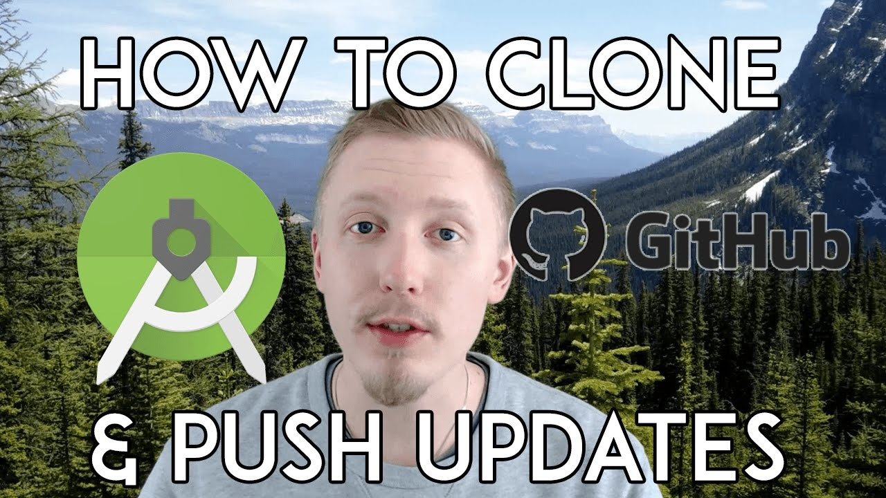 How to clone and push updates to a GitHub project in Android Studio