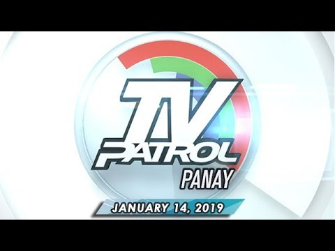 TV Patrol Panay - January 14, 2019