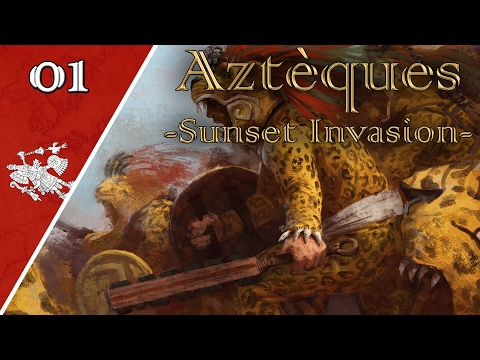 Europa Universalis IV - Sunset Invasion - Aztèques : Episode n°1