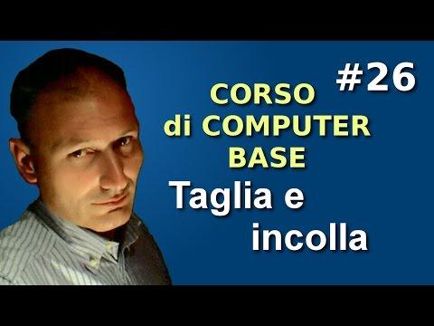 Maggiolina - Corso di Computer Base - 26 Taglia e Incolla