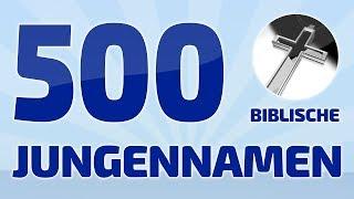500 beliebte und schöne biblische Jungennamen ❤