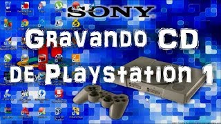Playstation 1: Aprenda a gravar CD de jogos de PS1. Tutorial completo.