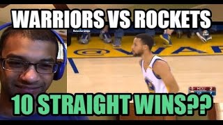 WARRIORS WIN 10 STRAIGHT GAMES?! Golden State Warriors vs Houston Rockets HIGHLIGHTS (REACTION)