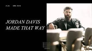 Jordan Davis Made That Way Lyrics.mp3