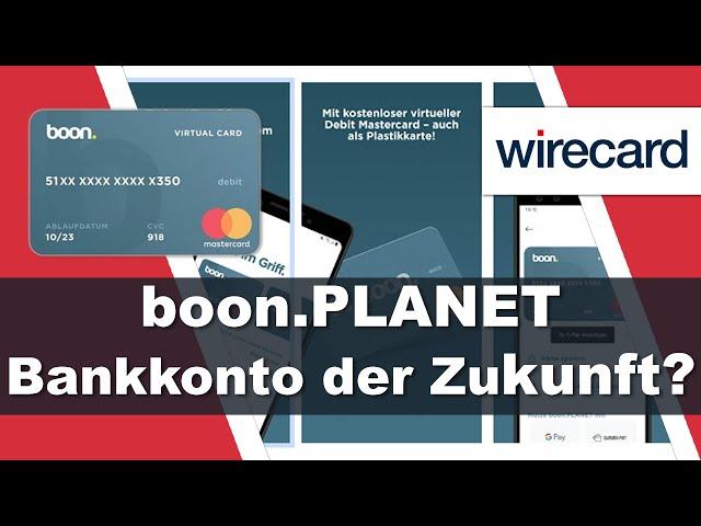 boon.PLANET von Wirecard 💸 mobiles Bankkonto der Zukunft? 💸 Erste Eindrücke