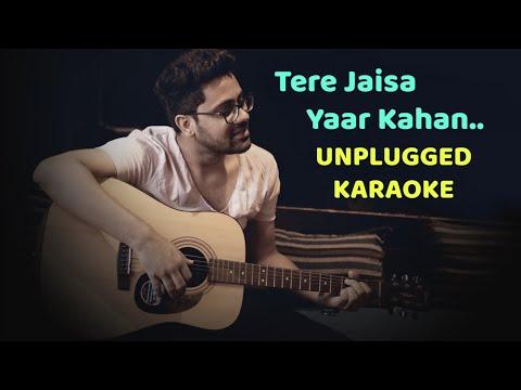 Tere Jaisa Yaar Kahan  Unplugged Karaoke With Lyrics  Rahul Jain  Kishore Kumar