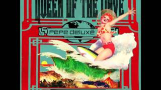 Pepe Deluxe - A night and a day