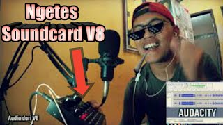 Review Soundcard V8 dan Tes Live Recording