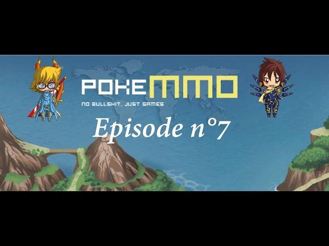 [Lets Play PokeMMO #7] Le Pokenav ! [Crissou&Liony]
