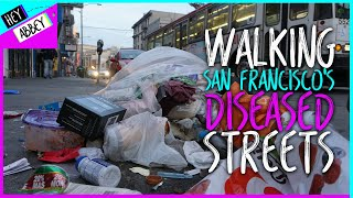Behind the Story: Walking San Francisco's Dirty Streets