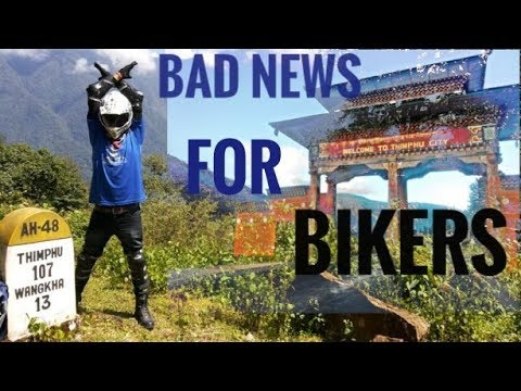 Bad News for Bhutan Going Bikers | Bhutan Controversy